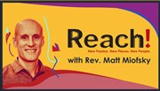 Reach: Recovering evangelism in the church